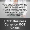 Free Business Currency MOT Check